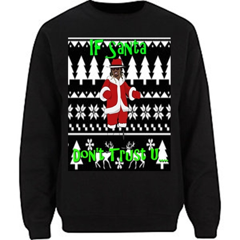future ugly christmas black sweater if santa dont trust u long sleeve tee