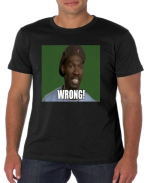 Charlie Murphy Wrong Dave Chappelle T Shirt