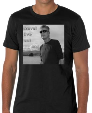 Anthony Bourdain Eat T Shirt