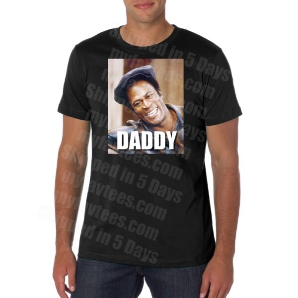 Get the Good Times James Evans Daddy T Shirt